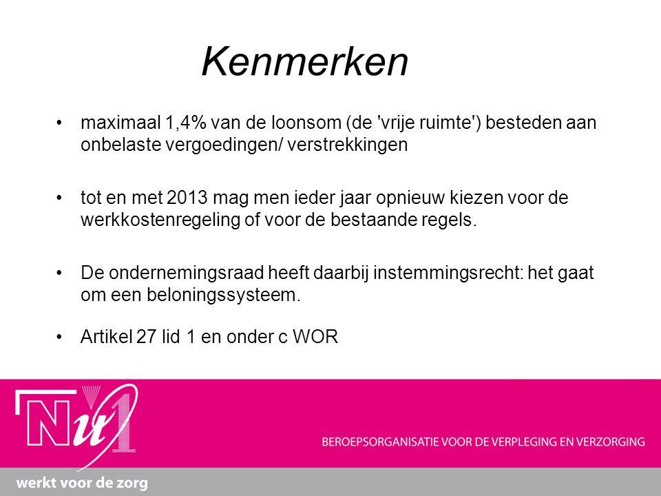 Kenmerken maximaal 1,4% van de loonsom (de 'vrije ruimte') besteden aan onbelaste vergoedingen/ verstrekkingen tot en met 2013 mag men ieder jaar opni