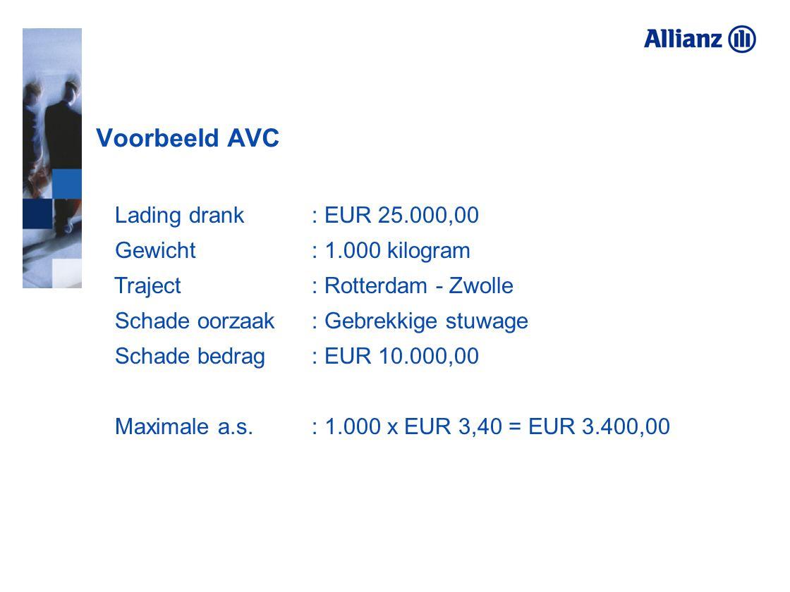 Lading drank : EUR 25.000,00 Gewicht : 1.000 kilogram Traject: Rotterdam - Zwolle Schade oorzaak: Gebrekkige stuwage Schade bedrag : EUR 10.000,00 Max
