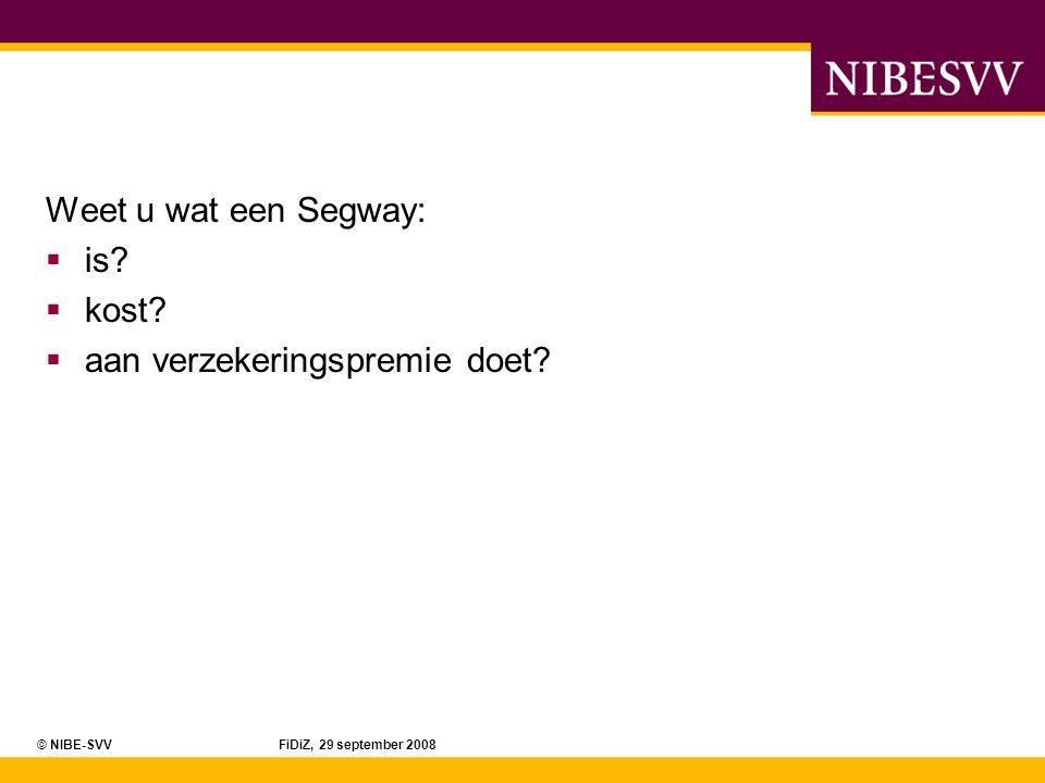 © NIBE-SVV FiDiZ, 29 september 2008 De Segway Ferrari!