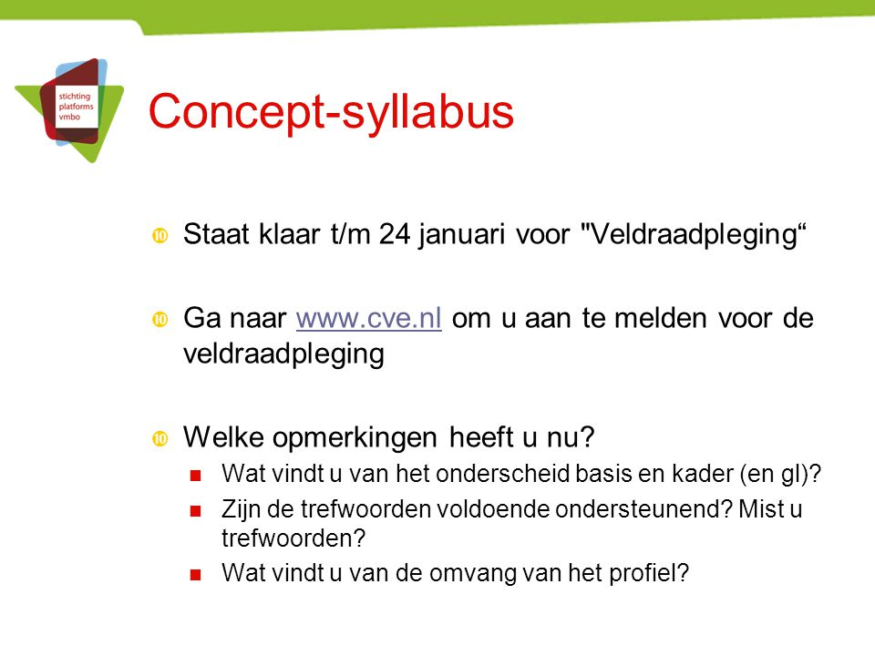 Concept-syllabus  Staat klaar t/m 24 januari voor
