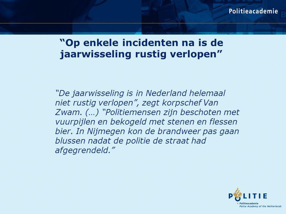 Onderzoeksdoelstelling Vergroting van inzicht in de veiligheidssituatie en het veiligheidsbeleid rond jaarwisselingen in Nederland en het in kaart brengen van goede werkwijzen die een veilig en ordelijk verloop van jaarwisselingen kunnen bevorderen.