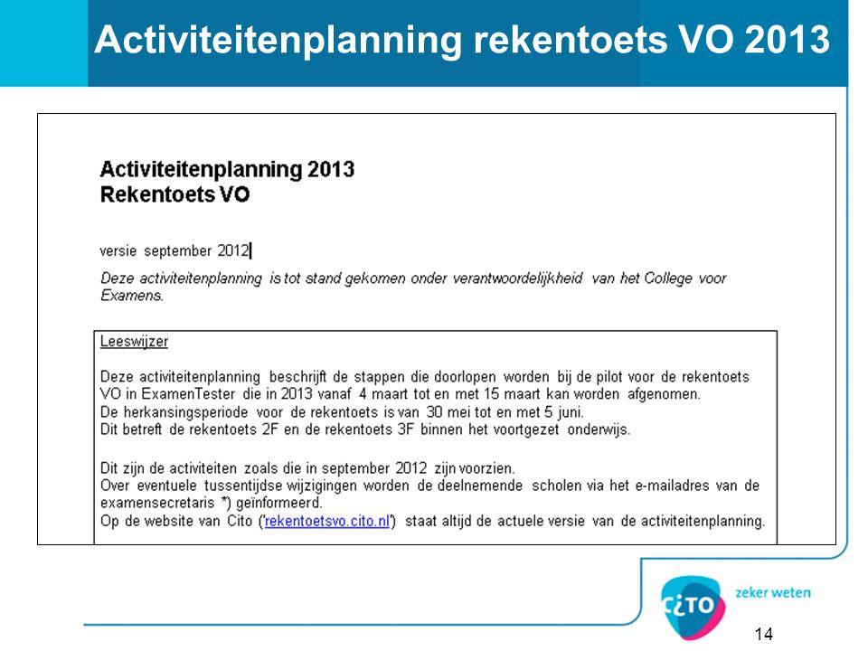 14 Activiteitenplanning rekentoets VO 2013