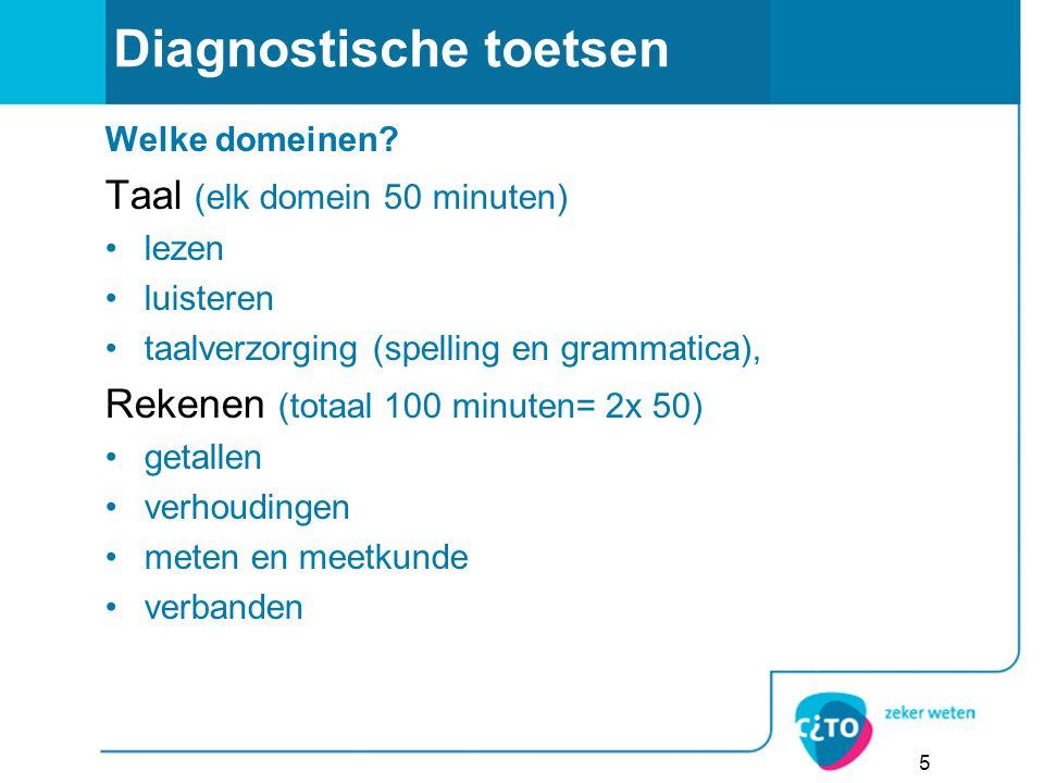 5 Diagnostische toetsen Welke domeinen.