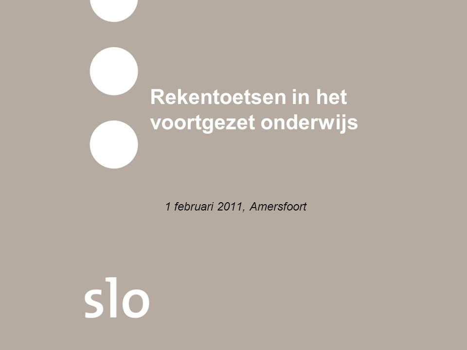 Rekentoetsen in het voortgezet onderwijs 1 februari 2011, Amersfoort