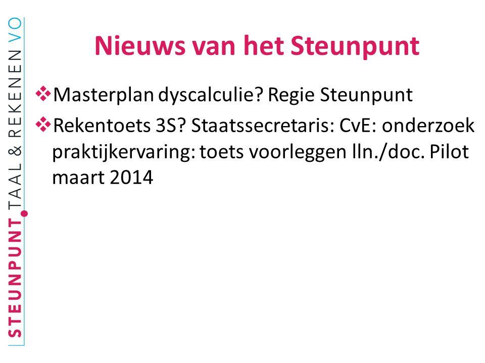  Masterplan dyscalculie. Regie Steunpunt  Rekentoets 3S.