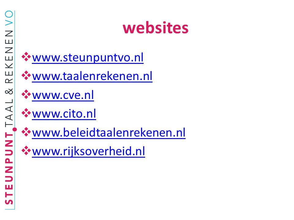  www.steunpuntvo.nl www.steunpuntvo.nl  www.taalenrekenen.nl www.taalenrekenen.nl  www.cve.nl www.cve.nl  www.cito.nl www.cito.nl  www.beleidtaalenrekenen.nl www.beleidtaalenrekenen.nl  www.rijksoverheid.nl www.rijksoverheid.nl websites