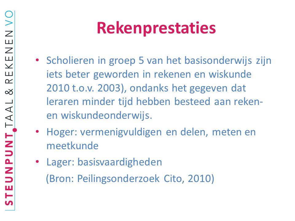 Rekenprestaties Scholieren in groep 5 van het basisonderwijs zijn iets beter geworden in rekenen en wiskunde 2010 t.o.v.