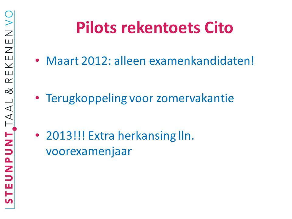 Pilots rekentoets Cito Maart 2012: alleen examenkandidaten.
