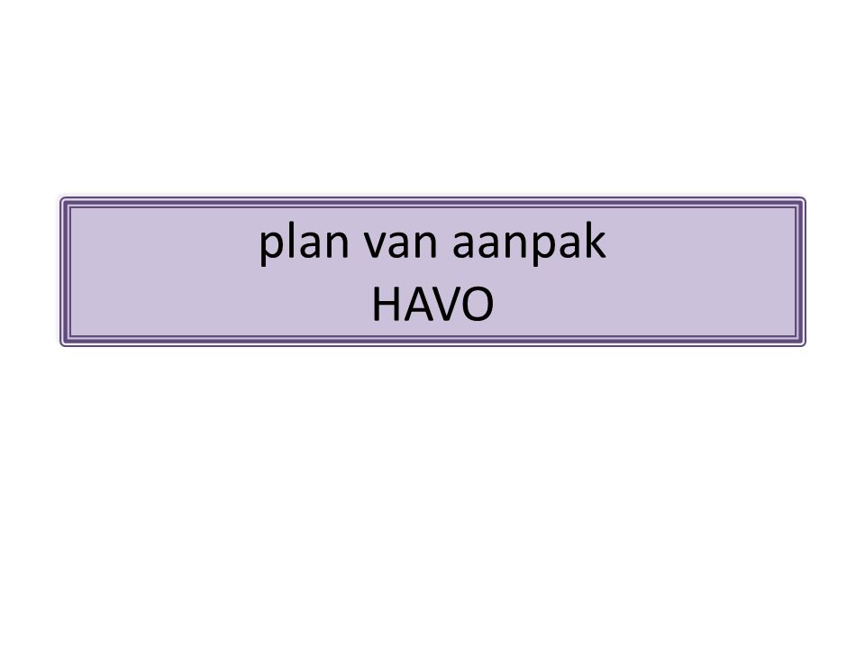 plan van aanpak HAVO