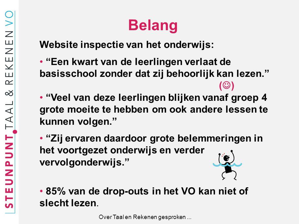 """Belang Website inspectie van het onderwijs: """"Een kwart van de leerlingen verlaat de basisschool zonder dat zij behoorlijk kan lezen."""" ( ) """"Veel van de"""