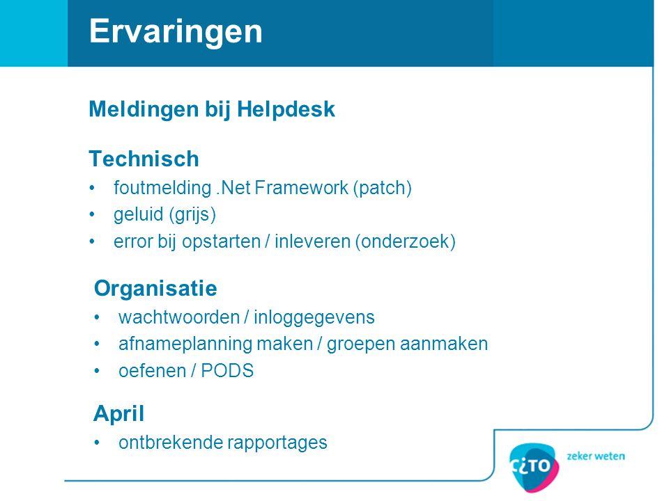 Technisch foutmelding.Net Framework (patch) geluid (grijs) error bij opstarten / inleveren (onderzoek) Ervaringen Organisatie wachtwoorden / inloggege