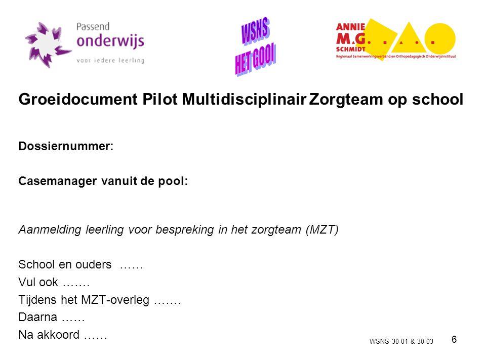 7 Projectplan Pilot 2011-2012 Deel 1 Werkwijze: werkbaar .