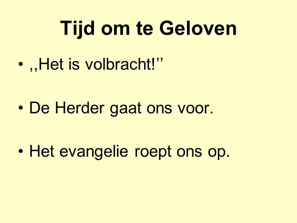 GELOVEN IS BESLISSEND VOOR EEUWIG 1.Geloof is niet vrijblijvend 2.