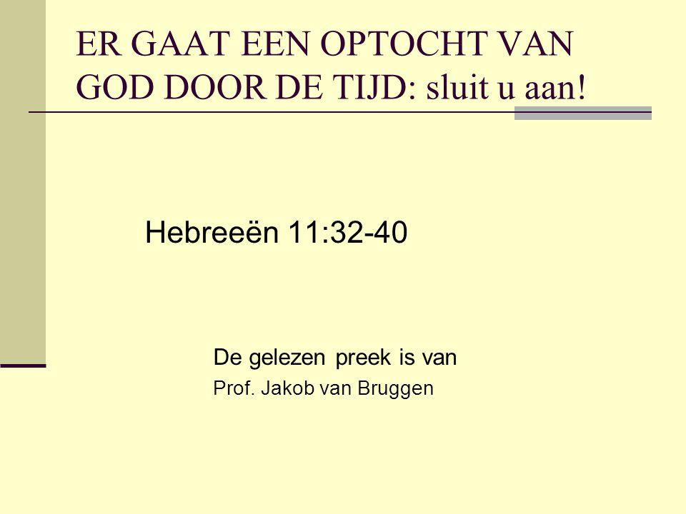 ER GAAT EEN OPTOCHT VAN GOD DOOR DE TIJD: sluit u aan.
