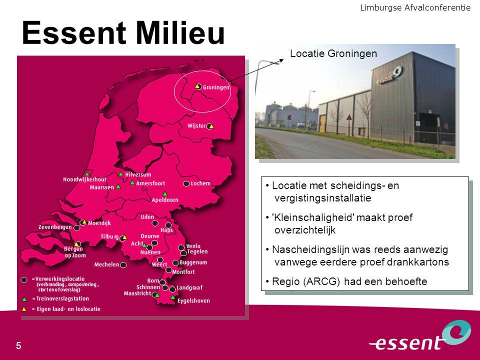 5 Essent Milieu Locatie Groningen Locatie met scheidings- en vergistingsinstallatie 'Kleinschaligheid' maakt proef overzichtelijk Nascheidingslijn was