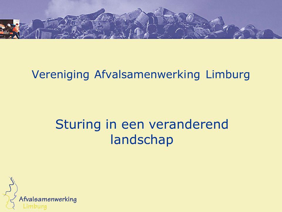 Vereniging Afvalsamenwerking Limburg Sturing in een veranderend landschap