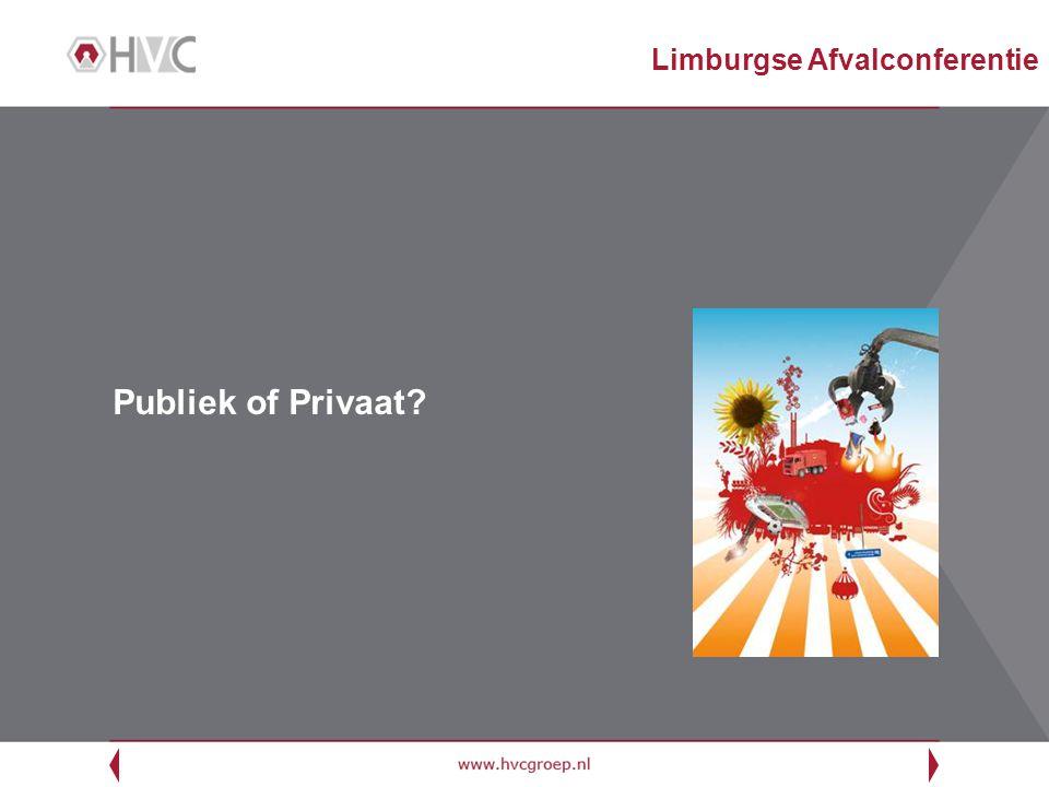 Publiek of Privaat? Limburgse Afvalconferentie