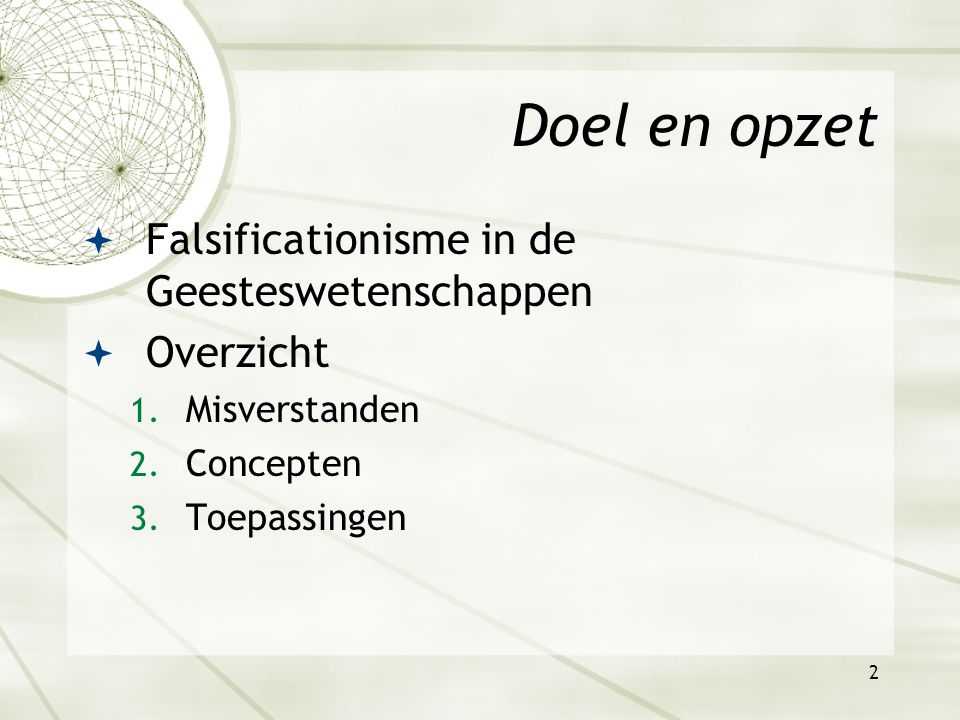 1 Wetenschapsfilosofie: Domein van de feiten Hoorcollege 2.