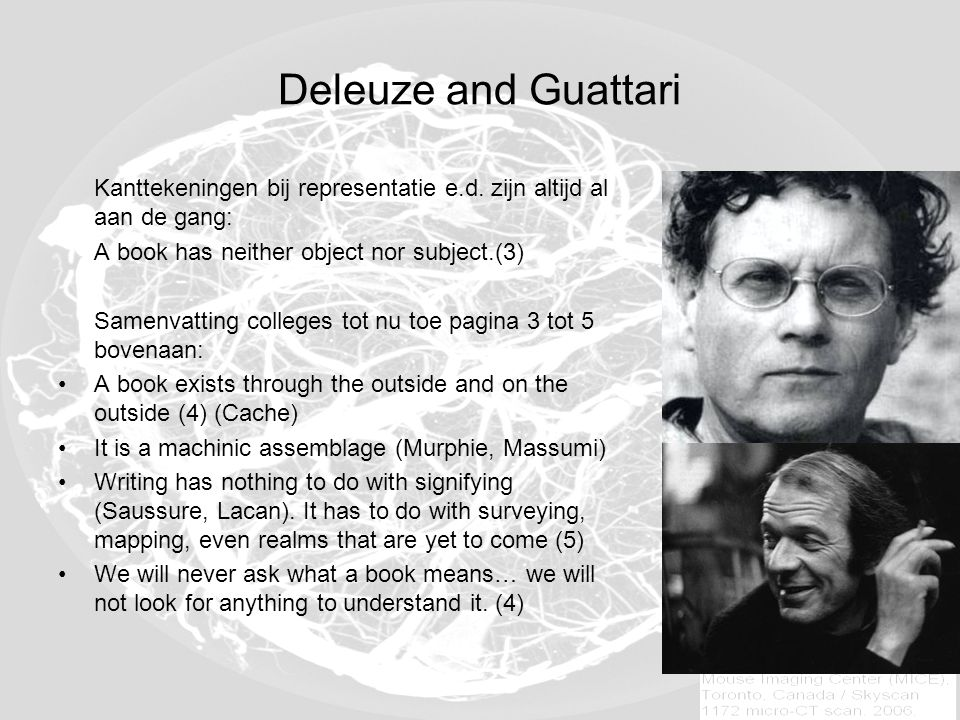 Deleuze and Guattari Drie soorten boeken: 1.Root-book (arborescence, tree-book): Classical or Romantic regime Imitates the world Nature doesn't work that way (binary logic) Binary Logic still dominates psychoanalysis, linguistics, structuralism and even information science.