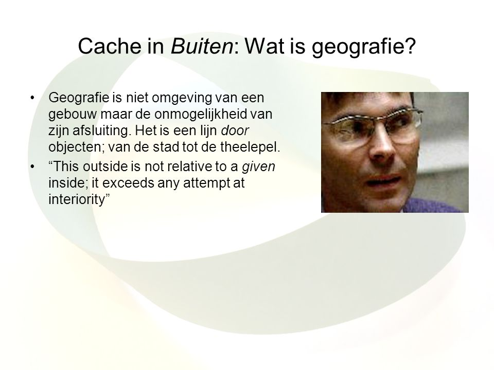Cache in Buiten: Wat is geografie.