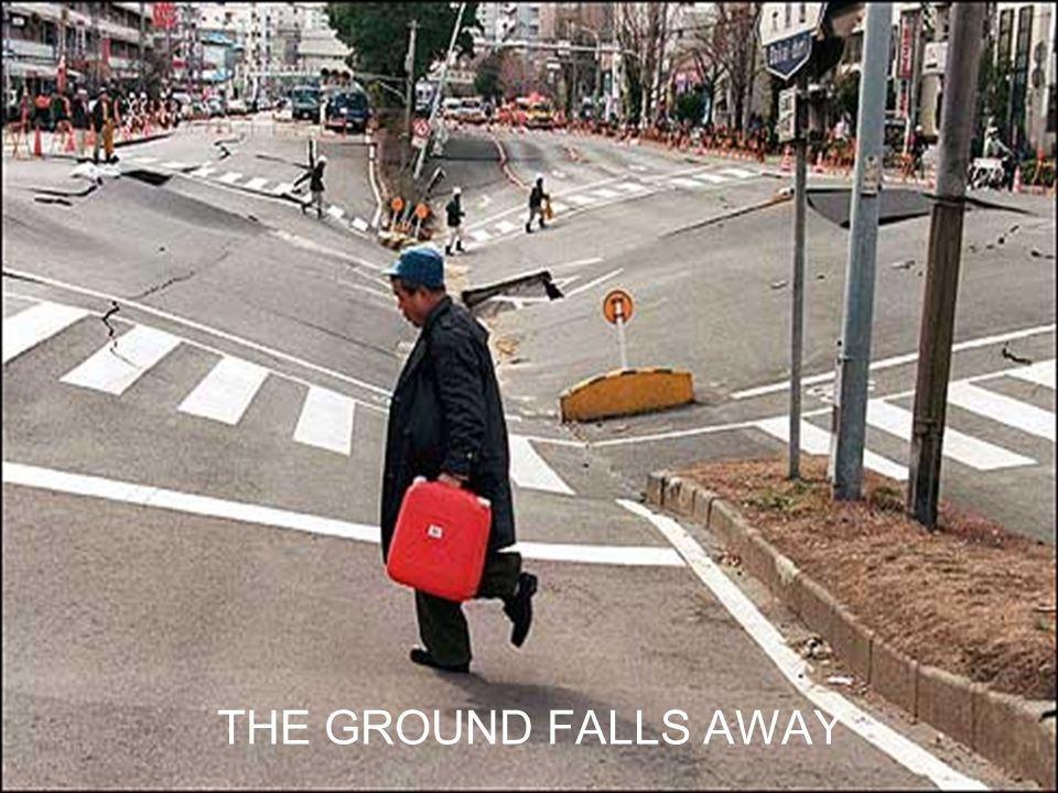 THE GROUND FALLS AWAY