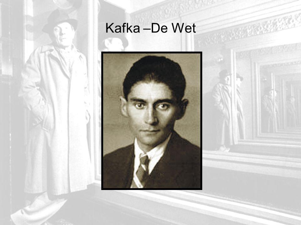 Kafka –De Wet