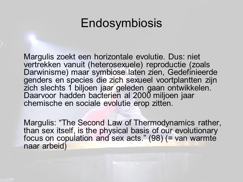Endosymbiosis Margulis zoekt een horizontale evolutie.