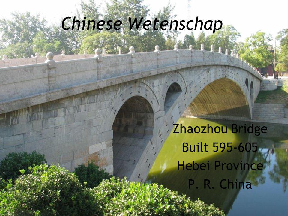 Chinese Wetenschap Zhaozhou Bridge Built 595-605 Hebei Province P. R. China