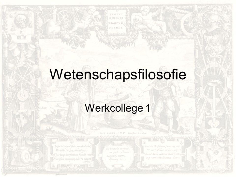 Wetenschapsfilosofie Werkcollege 1