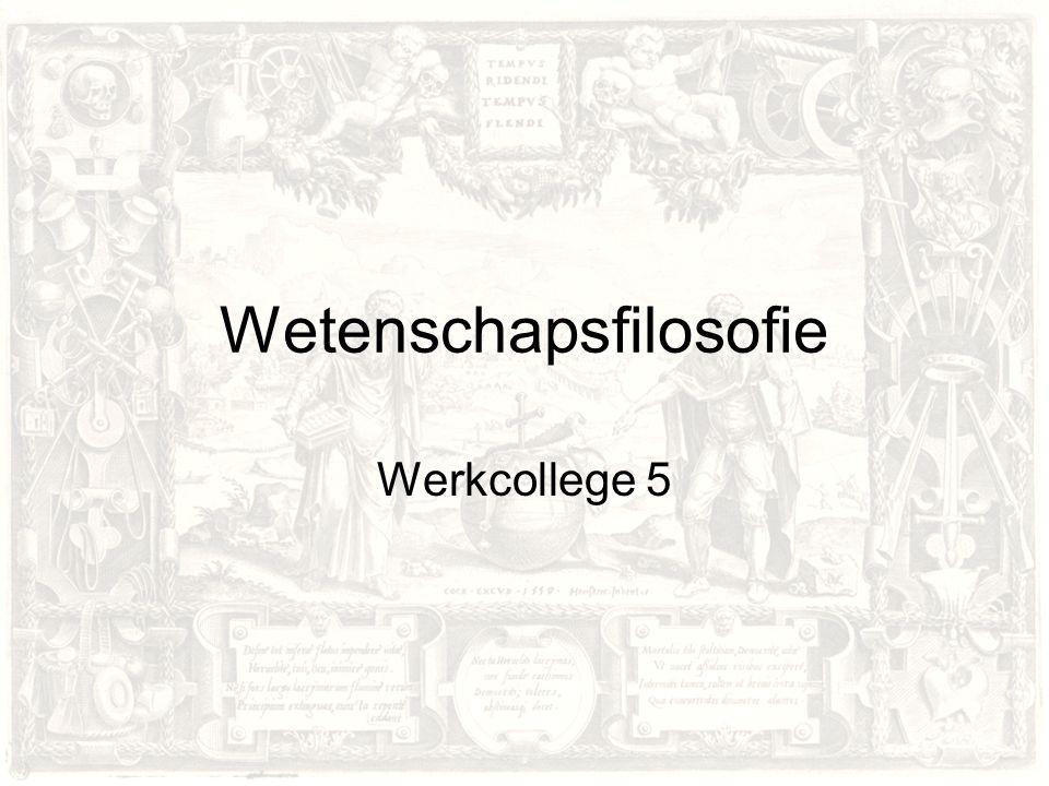 Wetenschapsfilosofie Werkcollege 5