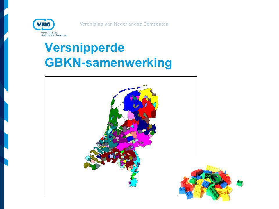 Vereniging van Nederlandse Gemeenten Versnipperde GBKN-samenwerking