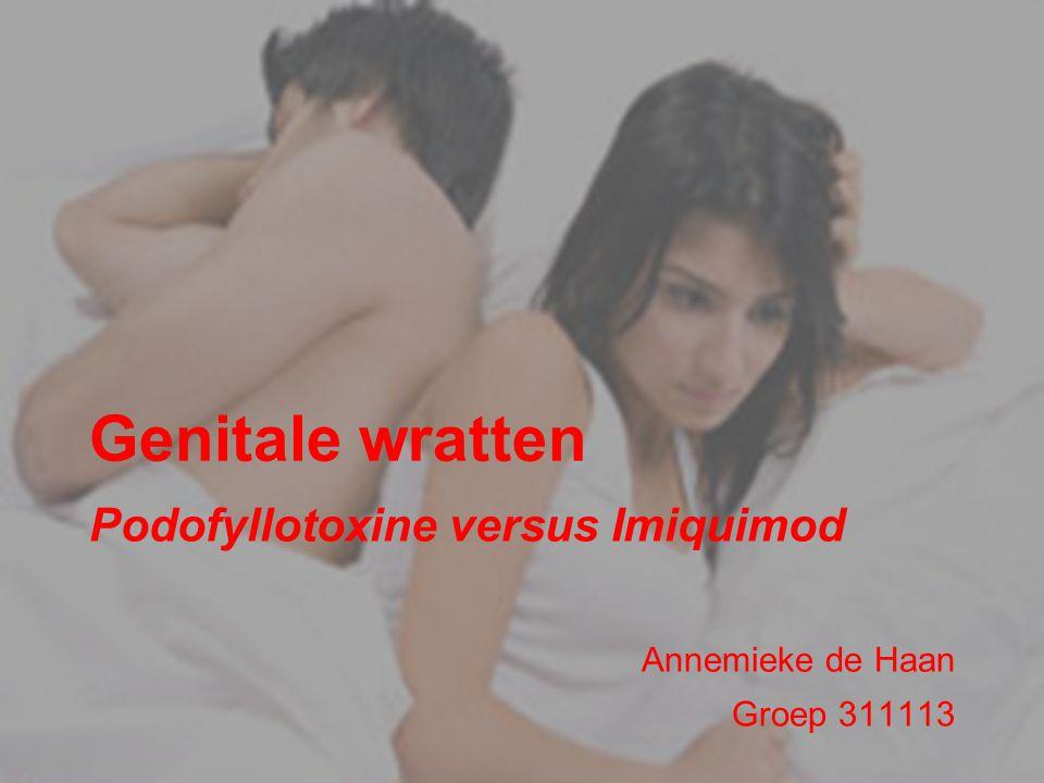 Genitale wratten Podofyllotoxine versus Imiquimod Annemieke de Haan Groep 311113