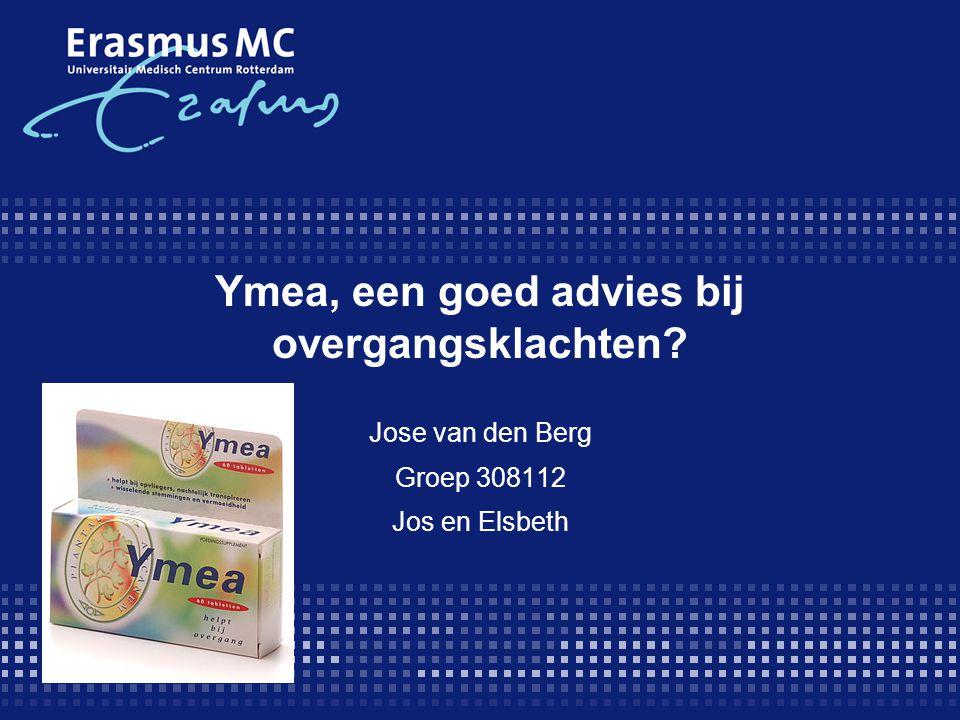 Ymea, een goed advies bij overgangsklachten? Jose van den Berg Groep 308112 Jos en Elsbeth