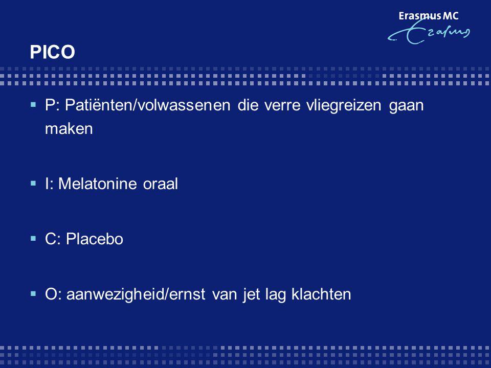 Zoekstrategie  Pubmed: [Mesh]: jet lag, therapy, melatonin, evaluation studies as topic (effectiviteit) Limits: <10jr, English  Resultaten: 5 artikelen waarvan 1 bruikbaar  Geselecteerd op: level of evidence, relevantie, beschikbaarheid, recent gepubliceerd  Cochrane en Embase: zelfde artikel als Pubmed  Tijd: 4uur