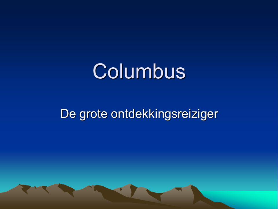 Columbus De grote ontdekkingsreiziger