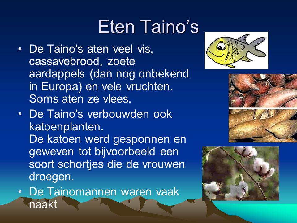 Eten Taino's De Taino s aten veel vis, cassavebrood, zoete aardappels (dan nog onbekend in Europa) en vele vruchten.