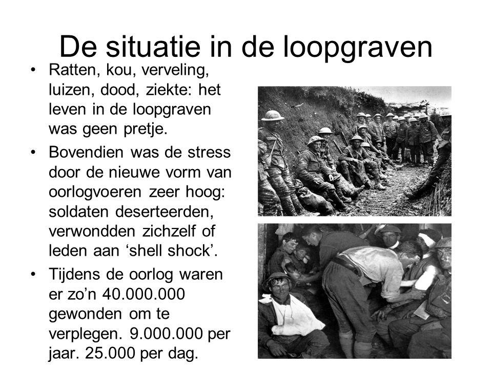 De situatie in de loopgraven Ratten, kou, verveling, luizen, dood, ziekte: het leven in de loopgraven was geen pretje.