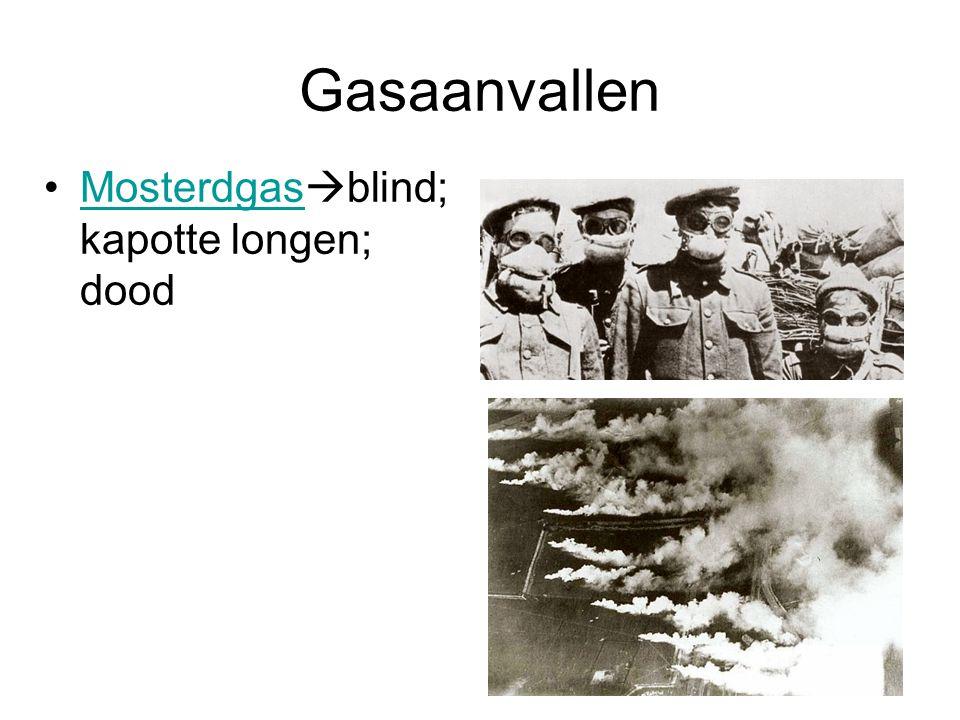 Gasaanvallen Mosterdgas  blind; kapotte longen; doodMosterdgas