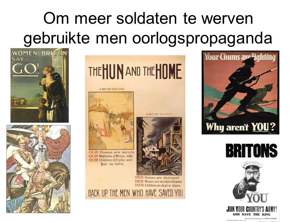Om meer soldaten te werven gebruikte men oorlogspropaganda