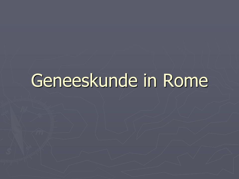 Geneeskunde in Rome ► Aanvankelijk:  geen artsen  offers, goden en geloften ► 3 de eeuw v.C.
