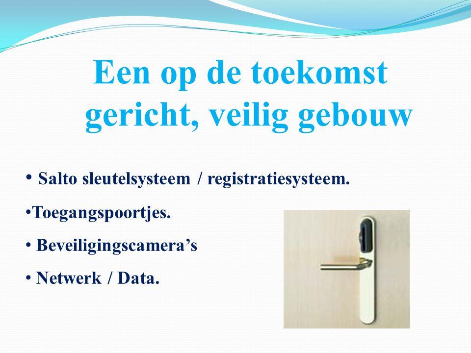 Een op de toekomst gericht, veilig gebouw Salto sleutelsysteem / registratiesysteem. Toegangspoortjes. Beveiligingscamera's Netwerk / Data.