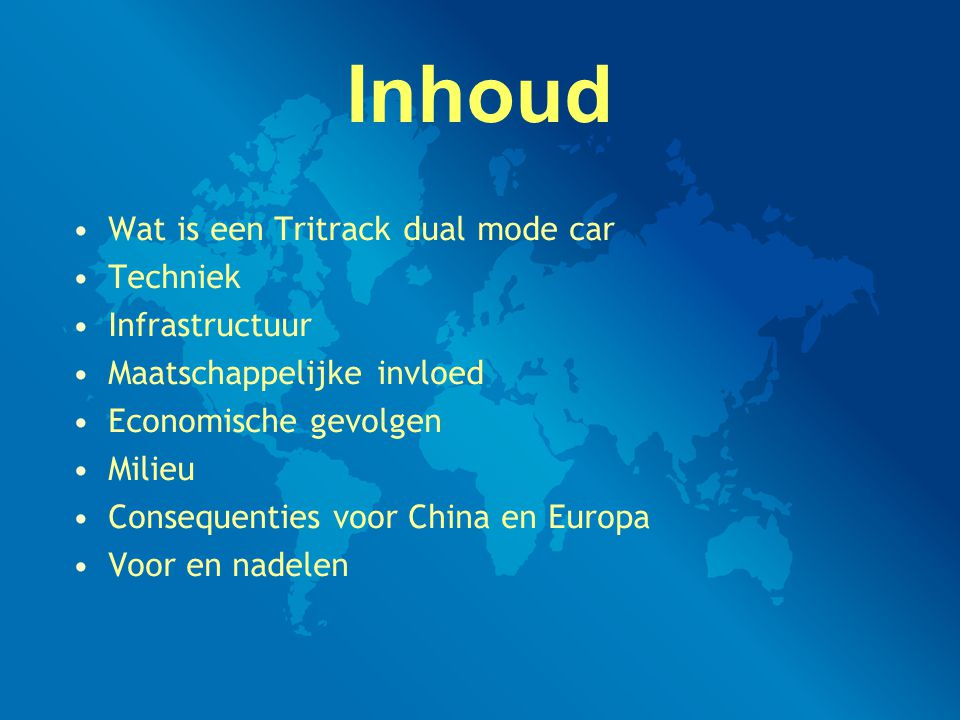 Inhoud Wat is een Tritrack dual mode car Techniek Infrastructuur Maatschappelijke invloed Economische gevolgen Milieu Consequenties voor China en Europa Voor en nadelen