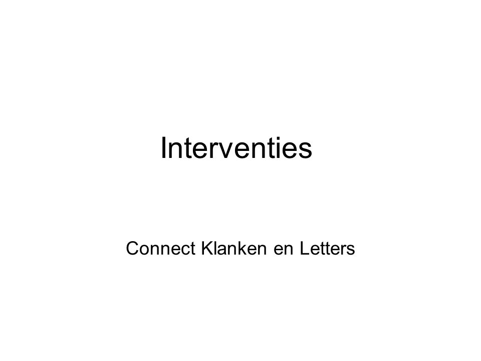 Interventies Connect Klanken en Letters