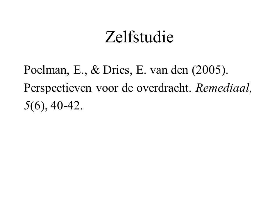 Zelfstudie Poelman, E., & Dries, E. van den (2005). Perspectieven voor de overdracht. Remediaal, 5(6), 40-42.