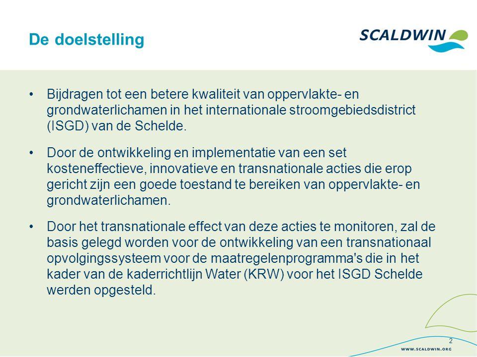 De doelstelling Bijdragen tot een betere kwaliteit van oppervlakte- en grondwaterlichamen in het internationale stroomgebiedsdistrict (ISGD) van de Schelde.