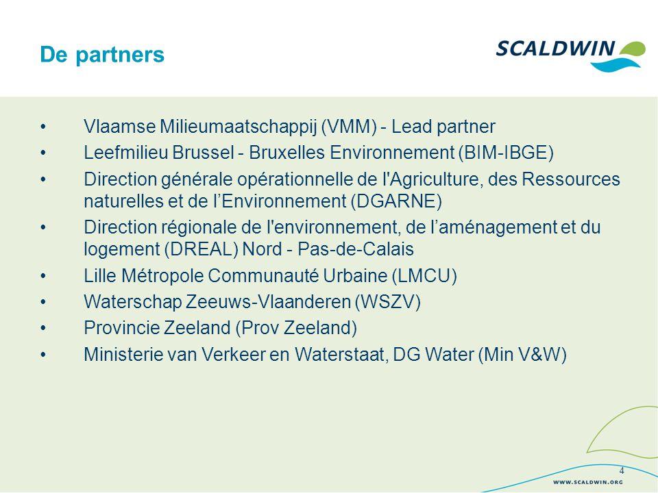 Vlaamse Milieumaatschappij (VMM) - Lead partner Leefmilieu Brussel - Bruxelles Environnement (BIM-IBGE) Direction générale opérationnelle de l Agriculture, des Ressources naturelles et de l'Environnement (DGARNE) Direction régionale de l environnement, de l'aménagement et du logement (DREAL) Nord - Pas-de-Calais Lille Métropole Communauté Urbaine (LMCU) Waterschap Zeeuws-Vlaanderen (WSZV) Provincie Zeeland (Prov Zeeland) Ministerie van Verkeer en Waterstaat, DG Water (Min V&W) De partners 4