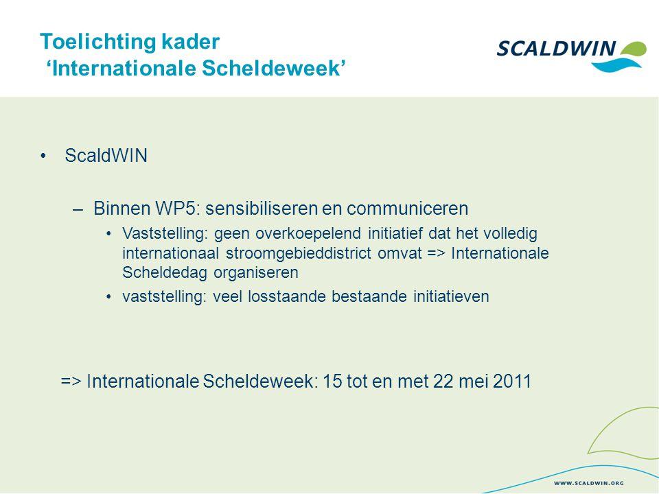 Inhoudelijk: 'Internationale Scheldeweek' In 2010: voorbereidend werk –tweede PA1 (07/05/10): voorstel aparte tijdelijke werkgroep te starten rond Internationale Scheldeweek.