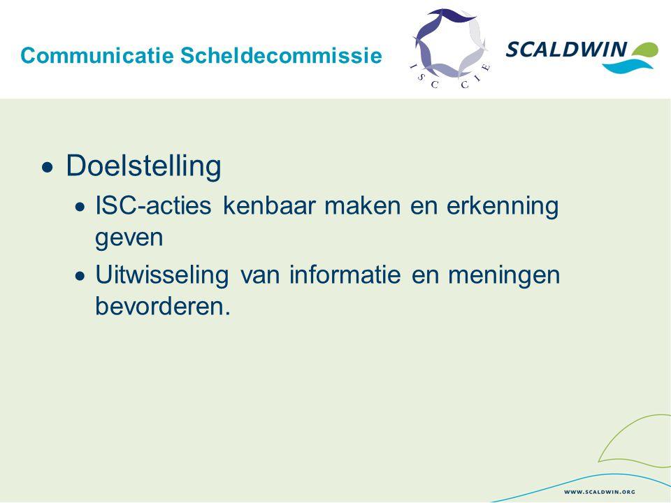 Communicatie Scheldecommissie  Middelen  Website  Website Scheldecommissie in 2009 vernieuwd en in 2010 verder aangevuld  Geïnspireerd op de websites van de Donau- en Rijncommissie, ScaldWIN  Nieuwe procedure WASS  specifieke vermelding op de site  Teksten worden herlezen en aangepast.