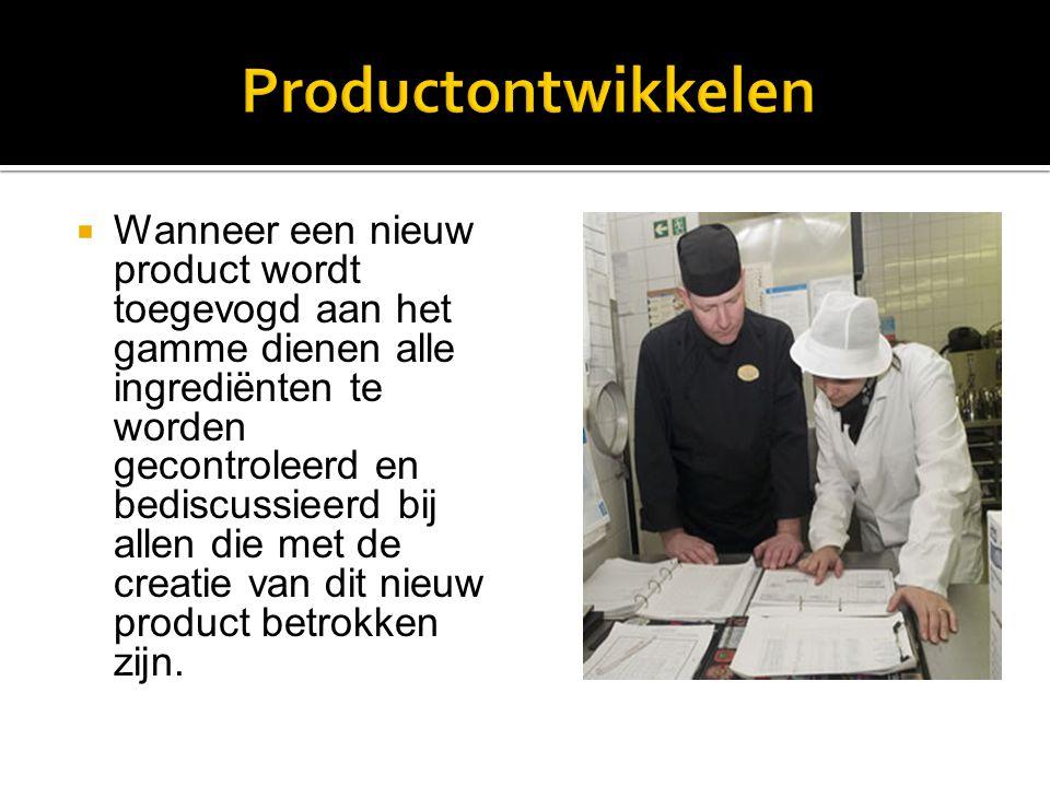  Wanneer een nieuw product wordt toegevogd aan het gamme dienen alle ingrediënten te worden gecontroleerd en bediscussieerd bij allen die met de crea