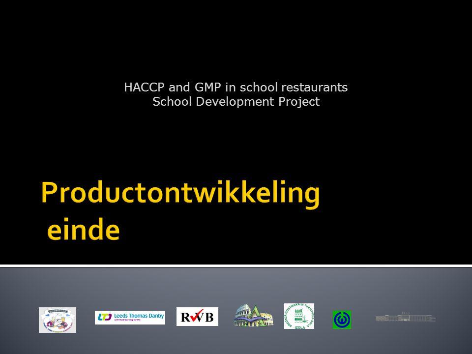 HACCP and GMP in school restaurants School Development Project
